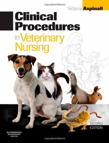 Clinical Procedures in Veterinary Nursing By Victoria Aspinall