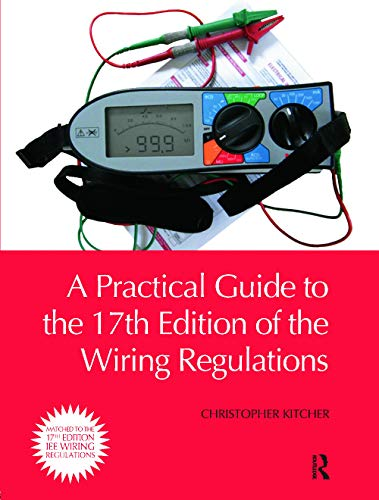 A Practical Guide to the Wiring Regulations by Christopher Kitcher