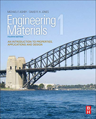 Engineering Materials 1: An Introduction to Properties, Applications and Design by Michael F. Ashby