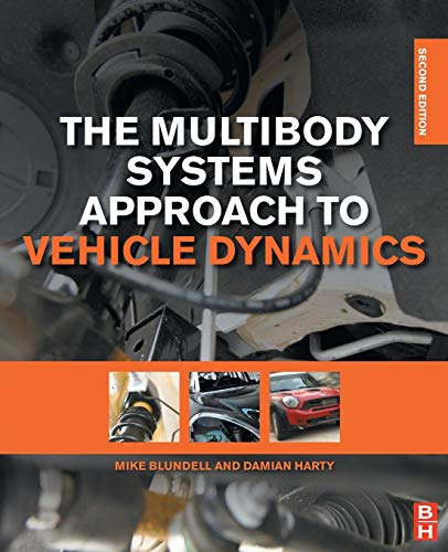 The Multibody Systems Approach to Vehicle Dynamics, Second Edition By Sir Michael Blundell
