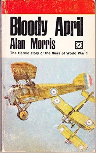 Bloody April By Alan Morris