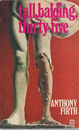 Tall, balding, thirty-five By Anthony Firth