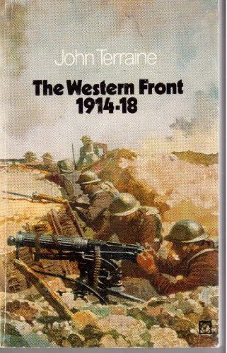 Western Front, 1914-18, The By John Terraine