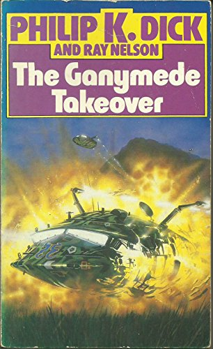 Ganymede Takeover By Ray Nelson