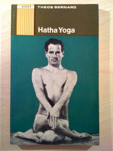 Hatha Yoga By Theos Bernard