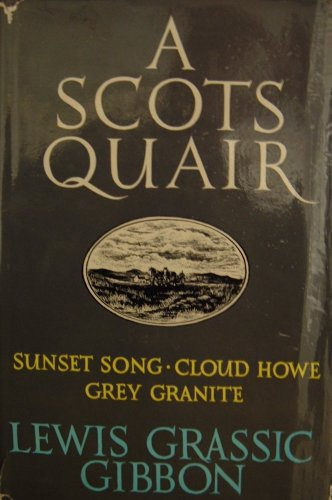 A Scots Quair By Lewis Gibbon