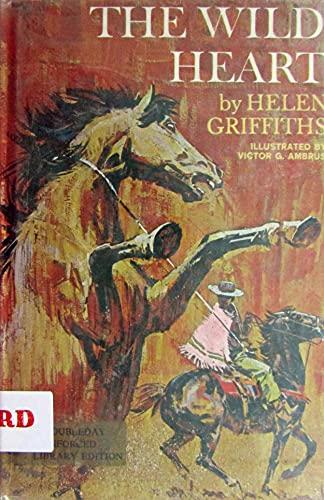 Wild Heart By Helen Griffiths