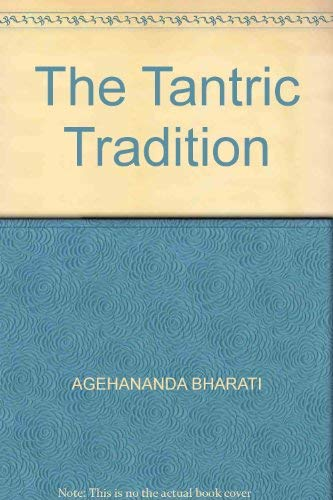 Tantric Tradition By Agehananda Bharati