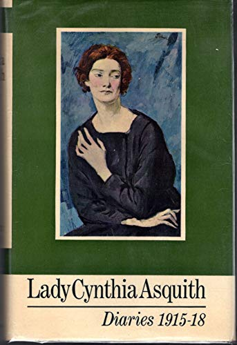 Lady Cynthia Asquith Diaries 1915-1918 By Cynthia Asquith