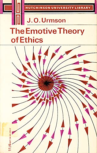 Emotive Theory of Ethics (University Library) By J.O. Urmson