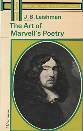 Art of Marvell's Poetry (University Library) By J.B. Leishman