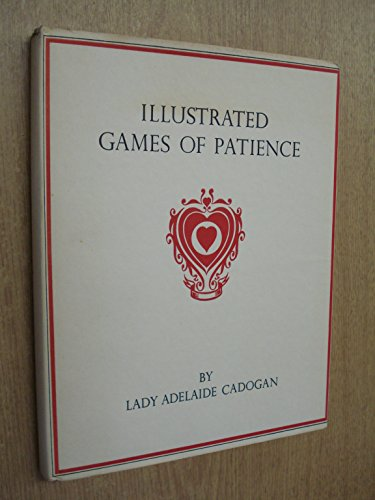 Illustrated Games of Patience By Lady A. Cadogan