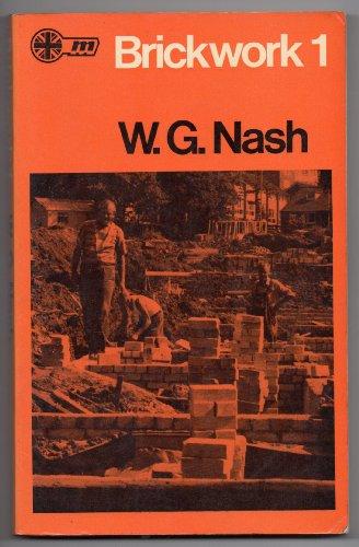 Brickwork one By W.G. Nash