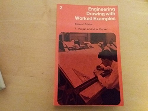 Engineering Drawing with Worked Examples By F. Pickup