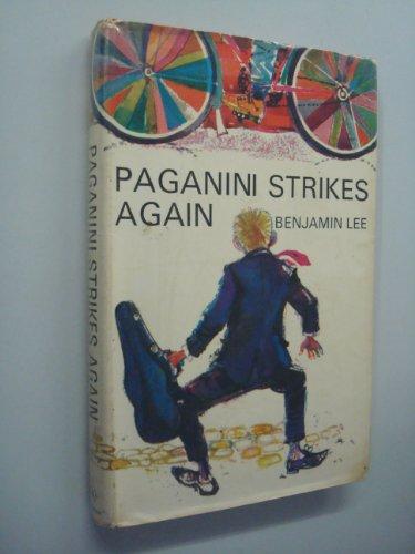 Paganini Strikes Again By Benjamin Lee