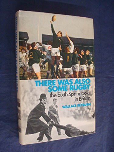 There Was Also Some Rugby By Wallace Reyburn