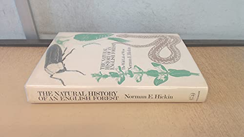 Natural History of an English Forest: The Wild Life of Wyre By Norman Ernest Hickin