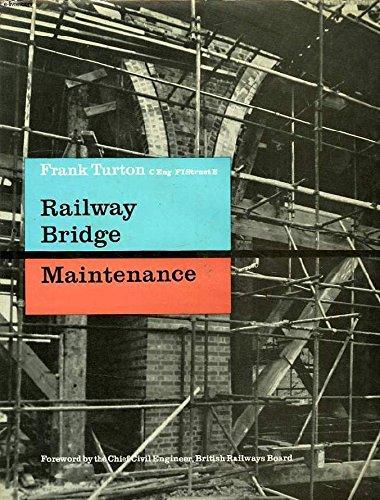 Railway Bridge Maintenance By Frank Turton