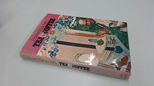 Tea and Coffee: Three Hundred Years of Tradition By Edward Bramah