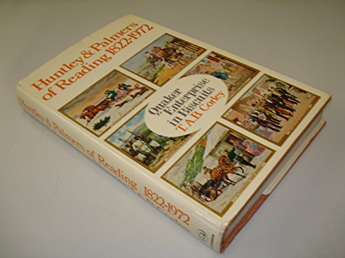 Huntley and Palmers of Reading, 1822-1972 By T.A.B. Corley