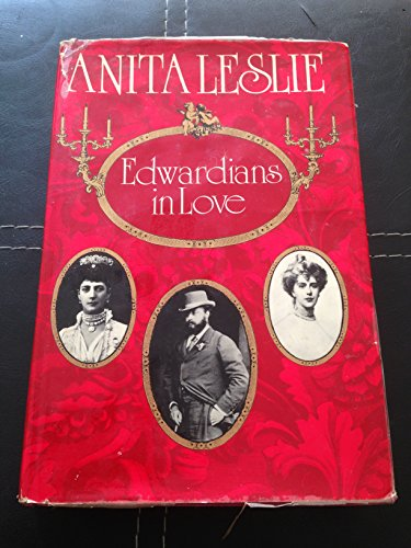 Edwardians in Love By Anita Leslie