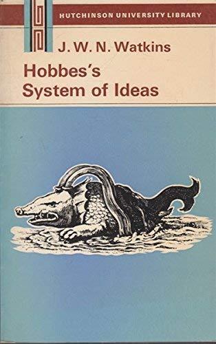 Hobbes' System of Ideas (University Library) By John Watkins