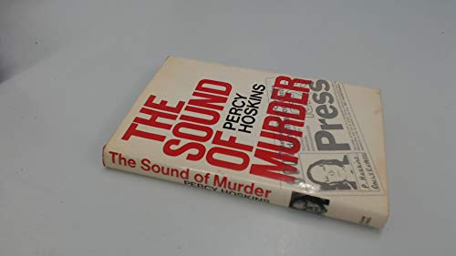The Sound of Murder By Percy Hoskins