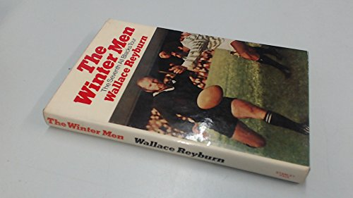 Winter Men: Seventh All Blacks Tour By Wallace Reyburn