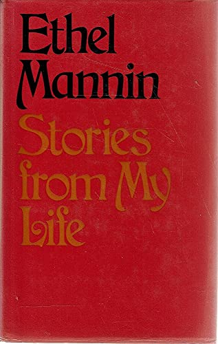 Stories from My Life By Ethel Mannin