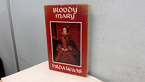 Bloody Mary By Hilda Lewis