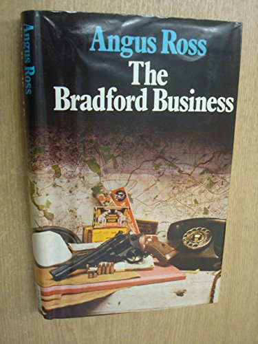 Bradford Business (A Fitzroy selection) By Angus Ross
