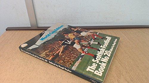 Scottish Football Book No. 20 By Hugh Taylor