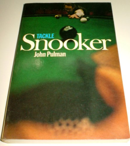 Tackle Snooker By John Pulman