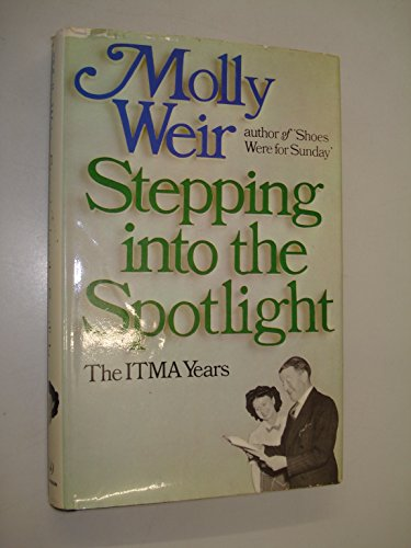Stepping into the Spotlight By Molly Weir