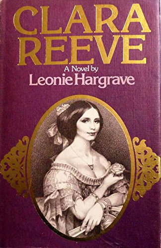 Clara Reeve By Leonie Hargrave