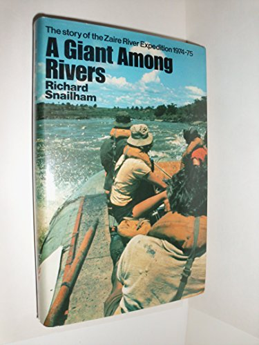 Giant Among Rivers By Richard Snailham