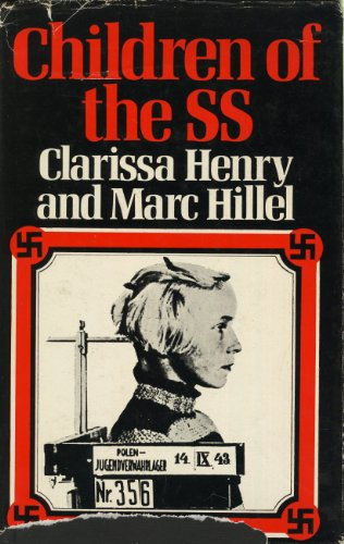 Children of the S.S. By Marc Hillel