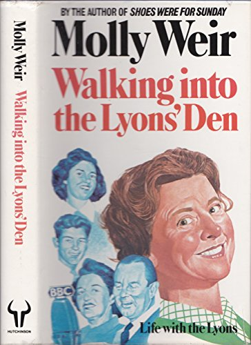 Walking into the Lyon's Den By Molly Weir