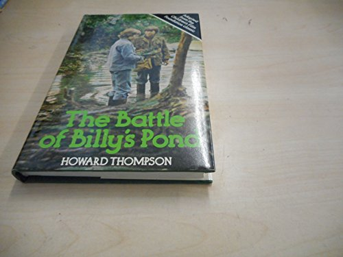 Battle of Billy's Pond By Howard Thompson