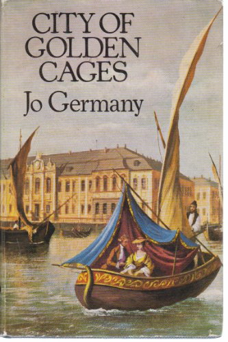 City of Golden Cages By Jo Germany