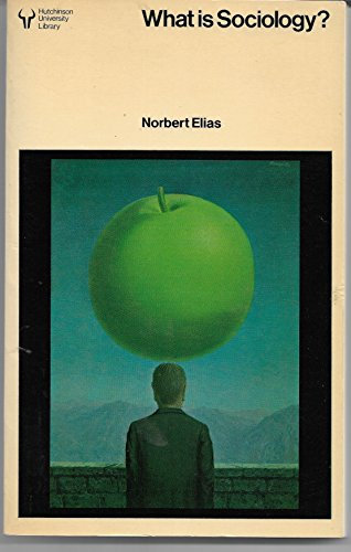 What is Sociology? (University Library) By Norbert Elias