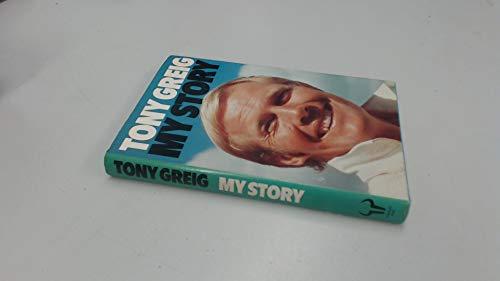 My Story By Tony Greig