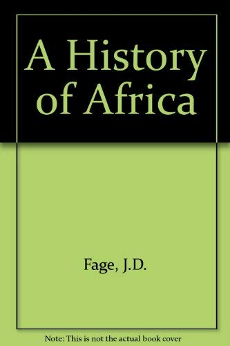 A History of Africa By J.D. Fage