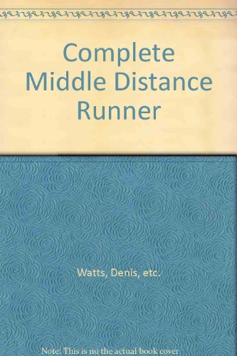 Complete Middle Distance Runner By etc.