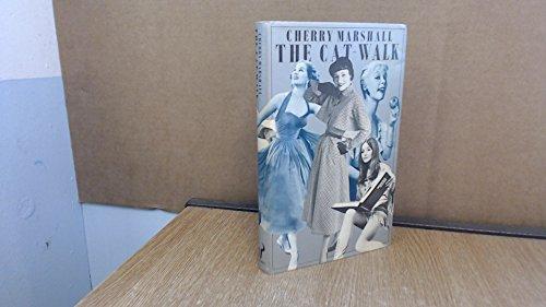 Cat-walk, The By Cherry Marshall