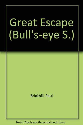 Great Escape (Bull's-eye S.) By Paul Brickhill