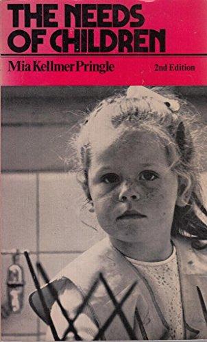 Needs of Children By M.L.Kellmer Pringle