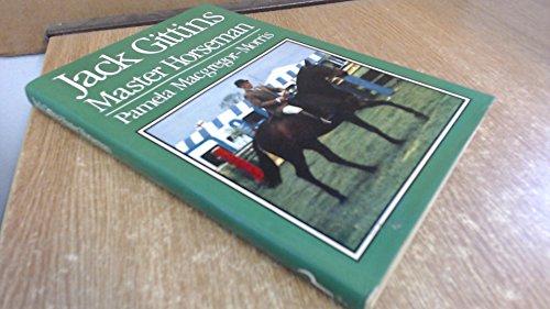 Jack Gittins, Master Horseman By Pamela Macgregor-Morris