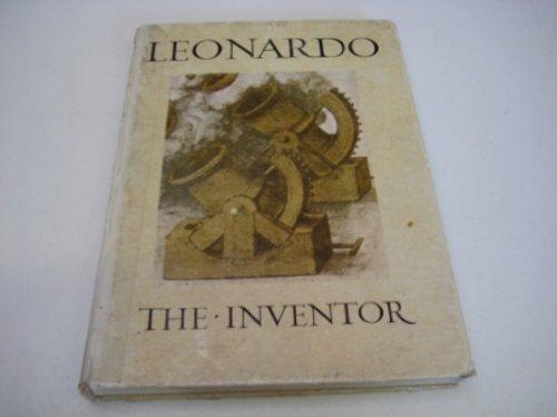 Leonardo the Inventor By Ludwig H. Heydenreich