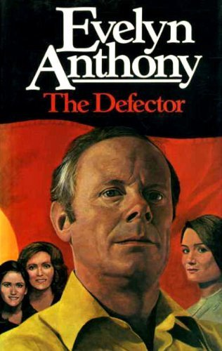 The Defector By Evelyn Anthony